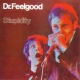 Dr. Feelgood Stupidity [LP]