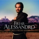 Friar Alessandro Voice From Assisi