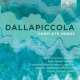 Dallapiccola Complete Songs