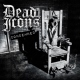 Dead Icons Condemned [LP]
