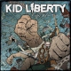 Kid Liberty Fight With Your Fists [LP]