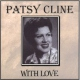Cline Patsy With Love