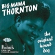 Thornton, Big Mama Original Hound Dog