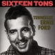 Ford, Ernie -tennessee- Sixteen Tons -25 Tr.-