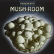 Residents Mush-Room