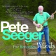 Seeger, Pete Peter Remembers Woody