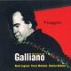Galliano, Richard Viaggio