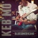 Keb�mo CD Bluesamericana