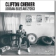 Chenier, Clifton Louisiana Blues & Zydeco