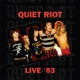 Quiet Riot Backstage-Live 1983