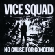 Vice Squad No Cause For Concern