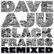Aju, Dave Black Frames Remixed [12in]