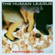 Human League Reproduction / Rem.