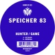 Hunter / Game Speicher 83 [12in]