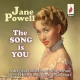 Powell, Jane Song is You