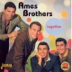 Ames Brothers Together