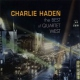 Haden Charlie Quartet West The Best Of Quartet West