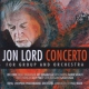 Lord, Jon Concerto For Group and..