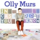 Murs, Olly In Case You Didn´t Know