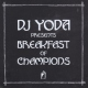 Dj Yoda Presents..Breakfast of.. [LP]