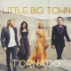 Little Big Town Tornado