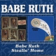 Babe Ruth Babe Ruth/Stealin´ Home