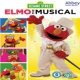 Sesame Street Elmo the Musical