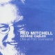 Mitchell, Red Live At Newport