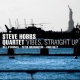 Hobbs, Steve -quartet- Vibes Straight Up