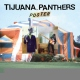 Tijuana Panthers Poster [LP]