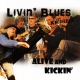 Livin´ Blues -experience- Alive and Kickin´