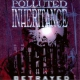 Polluted Inheritance Betrayed -Reissue-