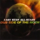 Easy Star All-stars Dub Side of the Moon=Ann=