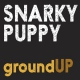 Snarky Puppy Ground Up -Cd+Dvd/Digi-