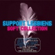 Support Lesbiens Soft Collection 1994-2009