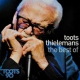 Thielemans, Toots Toots 90 -the Best of