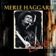Haggard, Merle Workin� Man Blues