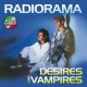 Radiorama Desires and Vampires [LP]