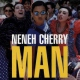 Cherry Neneh Man