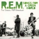 R.e.m. Songs For a Green World