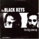 Black Keys Big Come Up