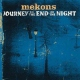 Mekons Journey To the End of the