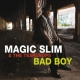 Magic Slim & Teardrops Bad Boy