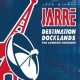 Jarre, Jean-michel Destination Docklands:..