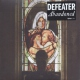 Defeater Abandoned
