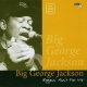 Jackson, Big George Beggin´ Ain´t For Me