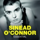 O´connor, Sinead Essential