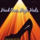 V / A Head Over High Heels