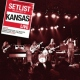 Kansas Setlist: the Very Best of