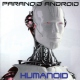 Paranoid Android Humanoid